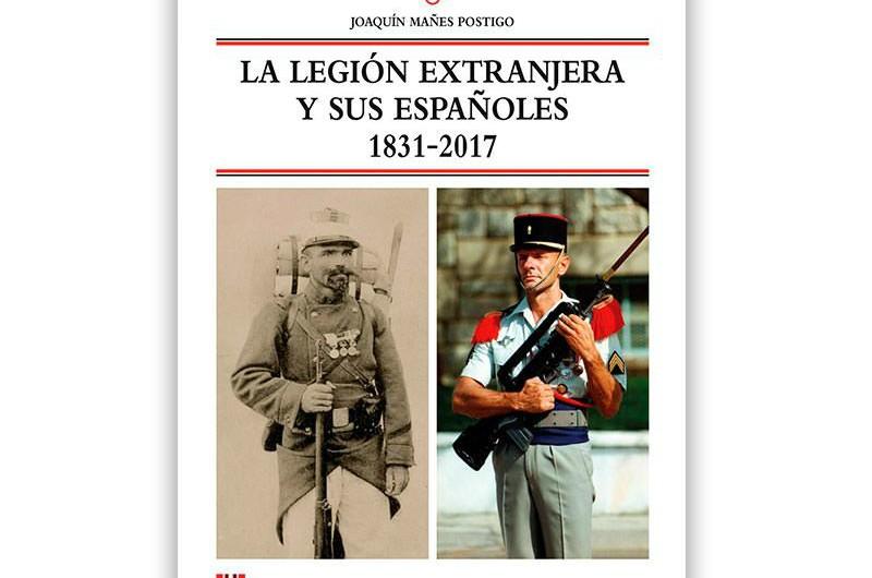 Legión Extranjera y sus españoles 1831-2017