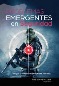 """""""Problemas Emergentes en Seguridad: Riesgos y Amenazas Presentes y Futuros""""."""